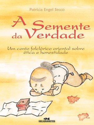 cover image of A Semente da Verdade