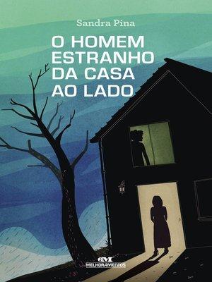 cover image of O Homem Estranho da Casa ao Lado