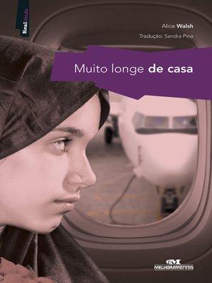 cover image of Muito Longe de Casa