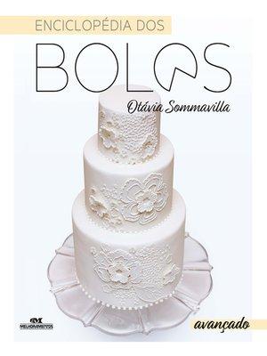 cover image of Enciclopédia dos Bolos: Avançado