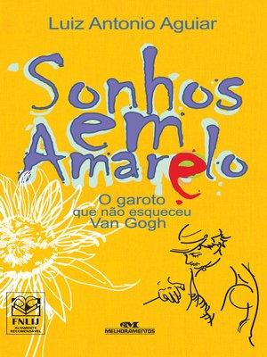 cover image of Sonhos em Amarelo