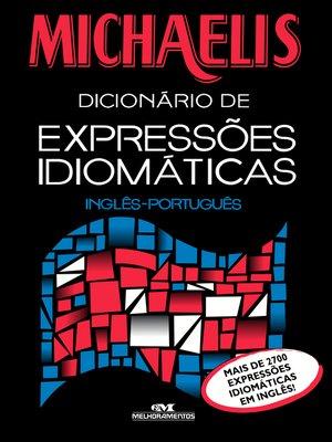 cover image of Michaelis Dicionário de Expressões Idiomáticas: Inglês-Português