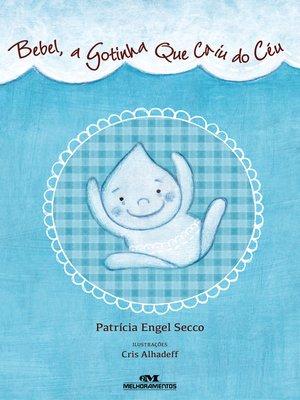 cover image of Bebel, a Gotinha que Caiu do Céu