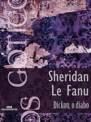 cover image of Dickon, o Diabo