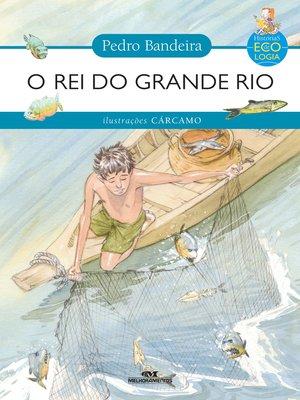 cover image of O Rei do Grande Rio
