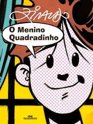 cover image of O menino quadradinho