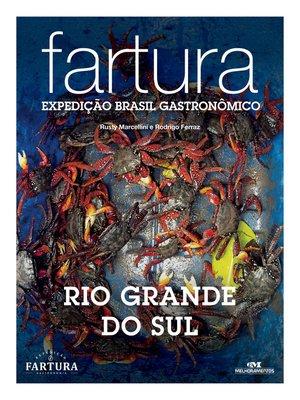 cover image of Fartura: Expedição Rio Grande do Sul