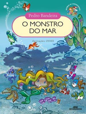 cover image of O Monstro do Mar