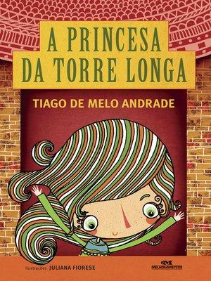 cover image of A Princesa da Torre Longa