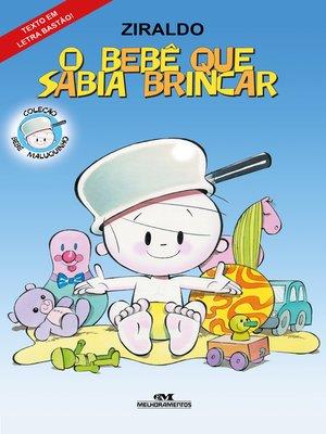 cover image of O Bebê que Sabia Brincar