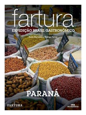 cover image of Fartura: Expedição Paraná