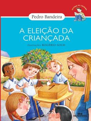 cover image of A Eleição da Criançada