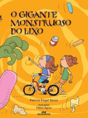 cover image of O Gigante Monstruoso do Lixo