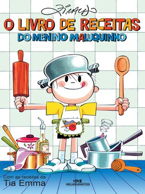 cover image of O Livro de Receitas do Menino Maluquinho