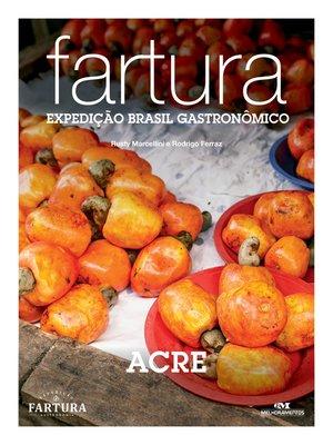 cover image of Fartura: Expedição Acre