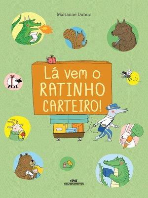 cover image of Lá vem o ratinho carteiro!