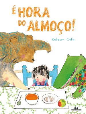 cover image of É hora do almoço!