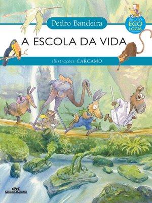 cover image of A Escola da Vida