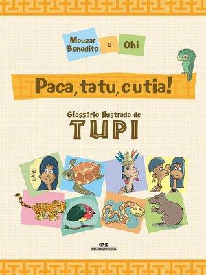 cover image of Paca, Tatu, Cutia!
