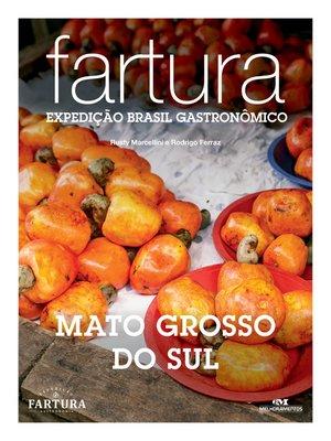 cover image of Fartura: Expedição Mato Grosso do Sul