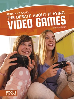 cover image of The Debate about Playing Video Games