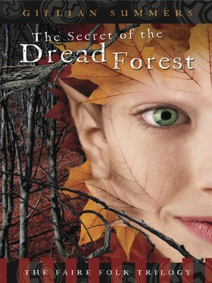 cover image of The Secret of the Dread Forest