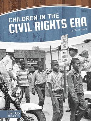 cover image of Children in the Civil Rights Era