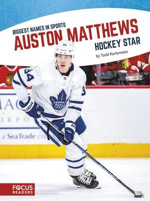 cover image of Auston Matthews