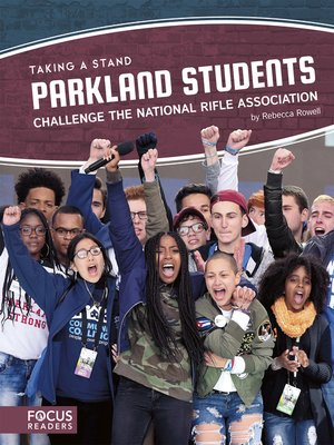 cover image of Parkland Students Challenge the National Rifle Association