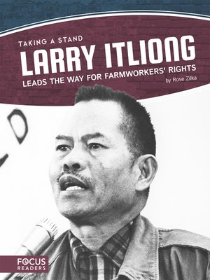 cover image of Larry Itliong Leads the Way for Farmworkers' Rights