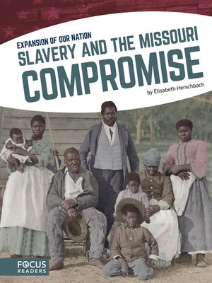 cover image of Slavery and the Missouri Compromise