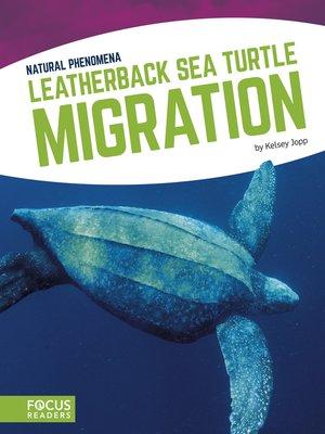 cover image of Leatherback Sea Turtle Migration