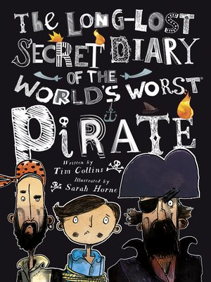 cover image of The Long-Lost Secret Diary of the World's Worst Pirate