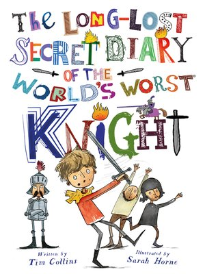 cover image of The Long-Lost Secret Diary of the World's Worst Knight