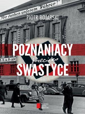 cover image of Poznaniacy przeciwko swastyce