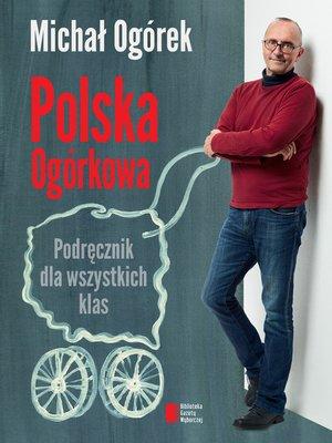 cover image of Polska Ogórkowa