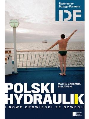 cover image of Polski hydraulik i nowe opowieści ze Szwecji