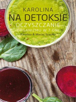 cover image of Karolina na detoksie