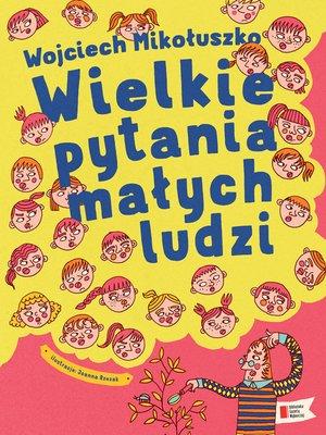 cover image of Wielkie pytania małych ludzi