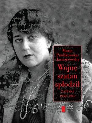 cover image of Wojnę szatan spłodził
