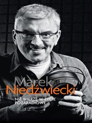 cover image of Nie wierzę w życie pozaradiowe