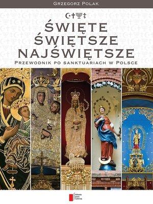 cover image of Święte, świętsze, najświętsze