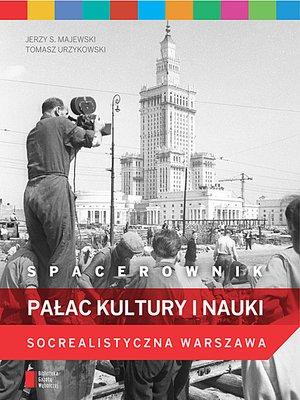 cover image of Spacerownik, Pałac Kultury i Nauki