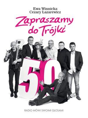 cover image of Zapraszamy do Trójki