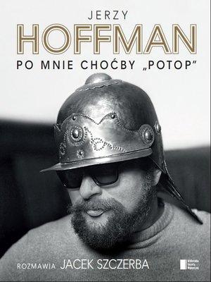 "cover image of Po mnie choćby ""Potop"""