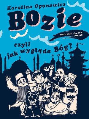 cover image of Bozie, czyli jak wygląda Bóg