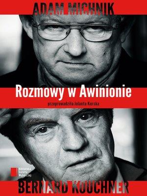 cover image of Rozmowy w Awinionie