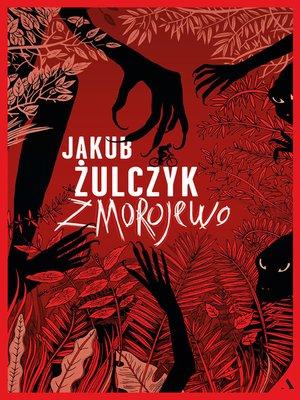 cover image of Zmorojewo