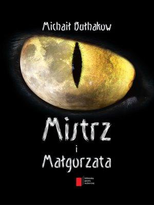 cover image of Mistrz i Małgorzata