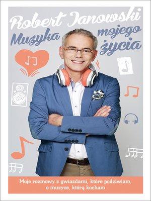 cover image of Muzyka mojego życia